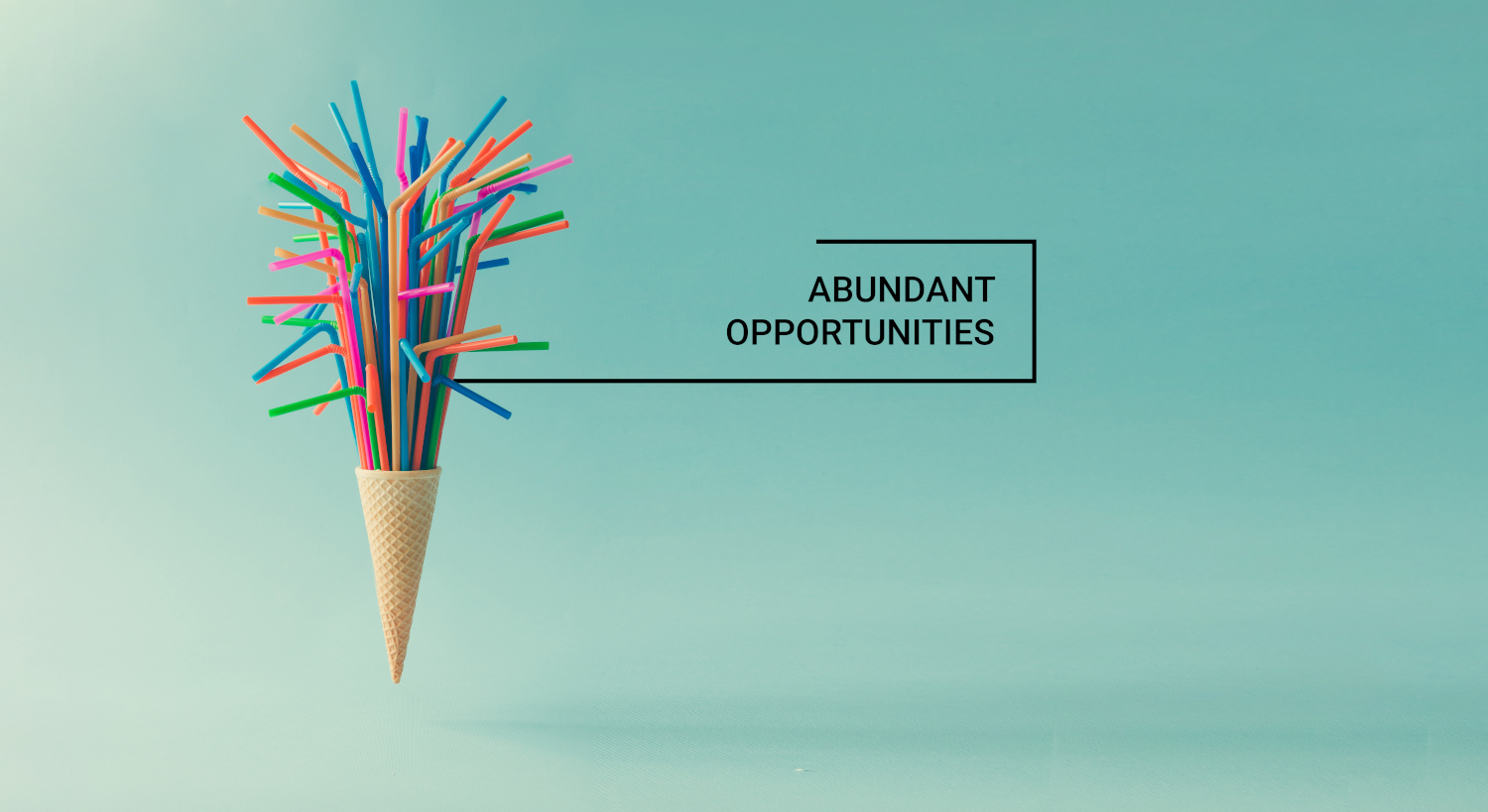 coloured straws in an ice cream code with wording abundant opportunities
