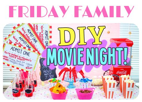 friday family dyi movie night